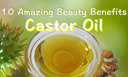 अरंडी का तेल या कैस्टर ऑयल बनाए आपको खूबसूरत (Arandi ka Oil ke Fayde, Benefits of Castor Oil)