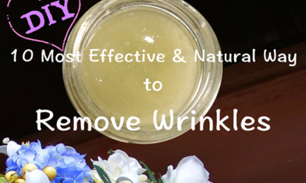 झुर्रियों का घरेलू इलाज, लायें त्वचा पर निखार और दिखें जवाँ Home Remedies for Treatment of Wrinkles, 10 Most Amazing Natural Remedies to Remove Wrinkles
